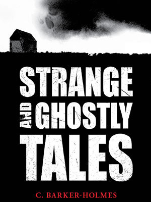Strange and Ghostly Tales