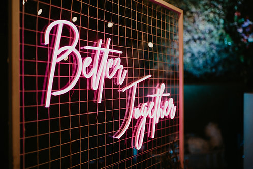Better Together Pink Neon Sign
