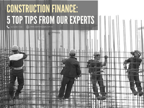 Construction Finance: 5 Top Tips