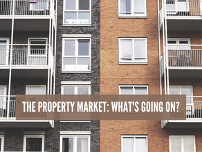 What's going on in the property market?