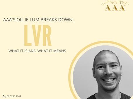 LVR Explained