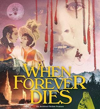 When_Forever_Dies_Movie_Premiere_Poster_