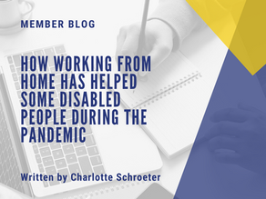 """MEMBER BLOG: """"How working from home has helped some disabled people during the pandemic"""""""