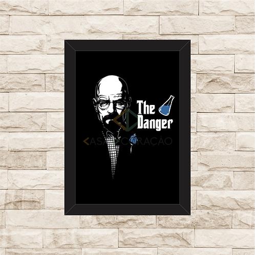 1253 - Quadro com moldura Breaking Bad - Walter Danger