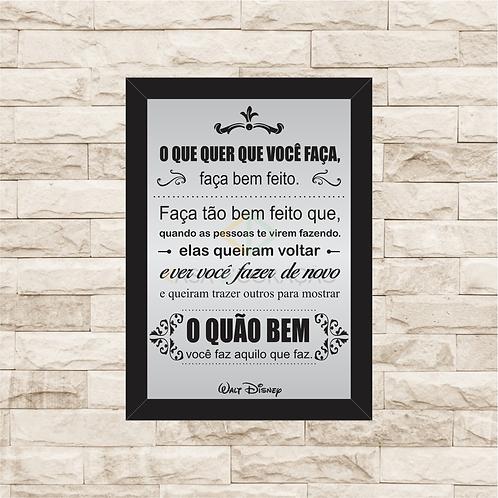 6312 - Quadro com moldura Faça Bem Feito - Walt Disney