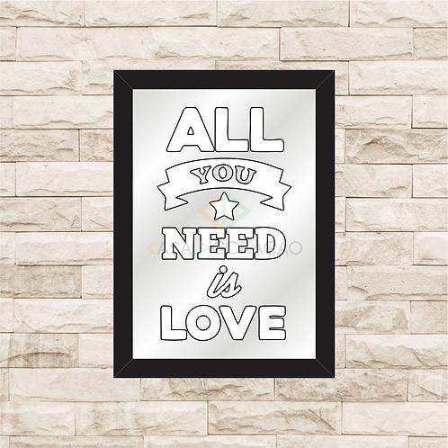 6424 - Quadro com espelho All You Need is Love