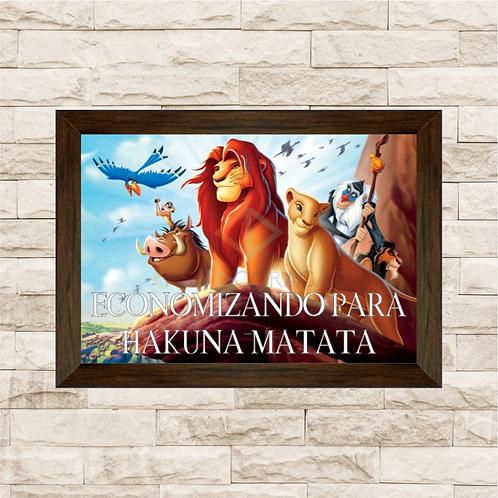 115 - Quadro para guardar dinheiro - Para Hakuna Matata - O Rei Leão