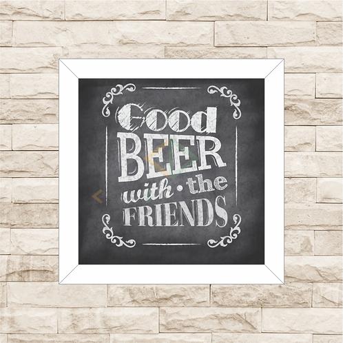 6042 - Quadro com moldura Good Beer With The Friends