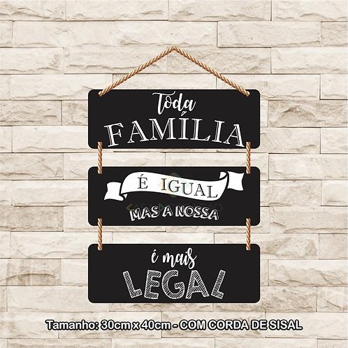30087 - Placa Decorativa - Família é Tudo Igual
