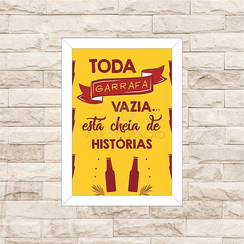 6061 - Quadro com moldura Toda Garrafa Vazia...