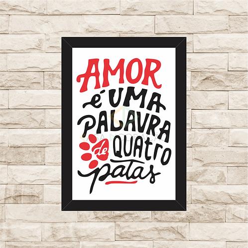 8046 - Quadro com moldura Amor é uma Palavra de 4 Patas