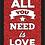 Thumbnail: 6402 - Quadro com Glitter - All You Need is Love