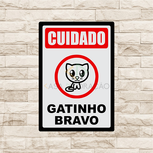 30037 - Placa Decorativa - Cuidado, Gatinho Bravo