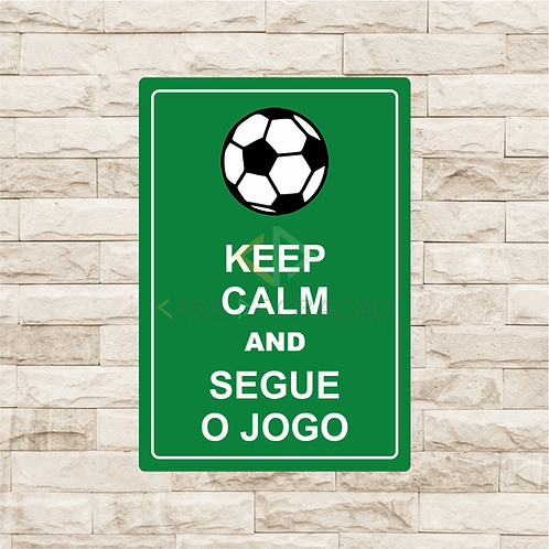 30054 - Placa Decorativa - Keep Calm and Segue o Jogo