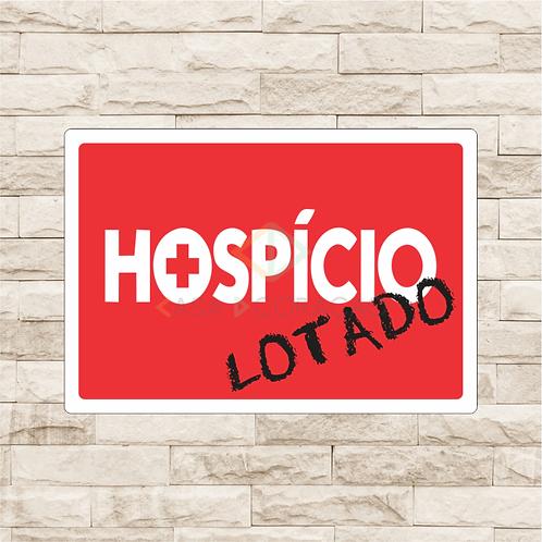 30050 - Placa Decorativa - Hospício Lotado