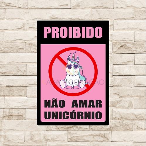30057 - Placa Decorativa - Proibido não Amar Unicórnio