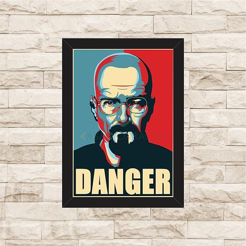 1274 - Quadro com moldura Breaking Bad - Danger