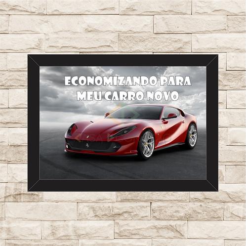 053 - Quadro para guardar dinheiro - Para o Meu Carro Novo