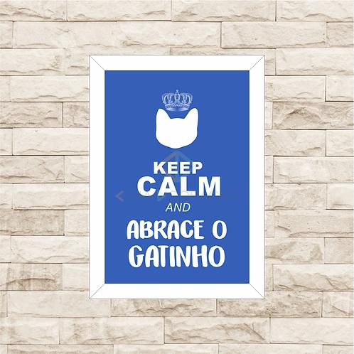 8038 - Quadro com moldura Keep Calm and Abrace o Gatinho