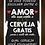 Thumbnail: 6102 - Quadro com moldura Cerveja Grátis