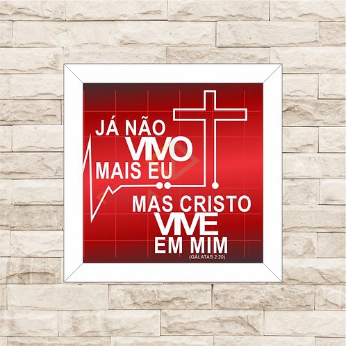 6163 - Quadro com moldura Cristo Vive em Mim