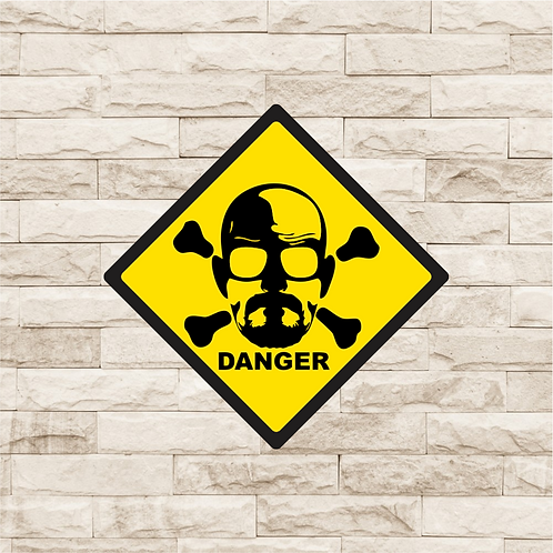 30004 - Placa Decorativa - Danger - Breaking Bad - Heisenberg