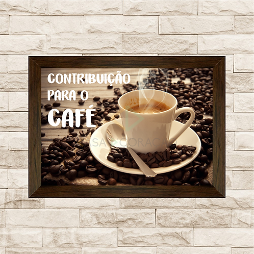 090 - Quadro para guardar dinheiro - Contribuição Para o Café