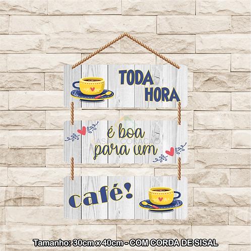 30110 - Placa Decorativa - Toda Hora é boa Para um Café