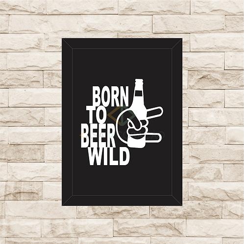 5004 - Quadro Para Guardar Tampinhas - Born to Beer Wild