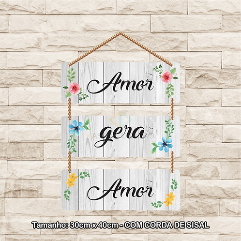 30096 - Placa Decorativa - Amor gera Amor