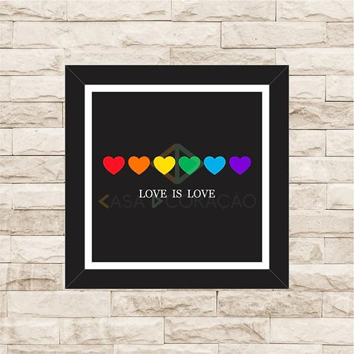 6258 - Quadro com moldura Love is Love