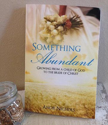 Book: Something Abundant (signed)