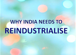 India must Reindustrialise