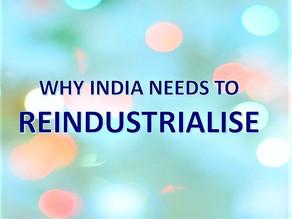 India must Reindustrialise