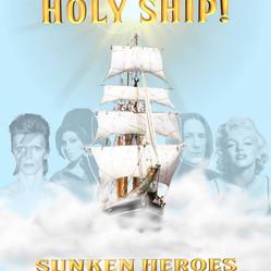 Holy Ship x Sunken Heroes