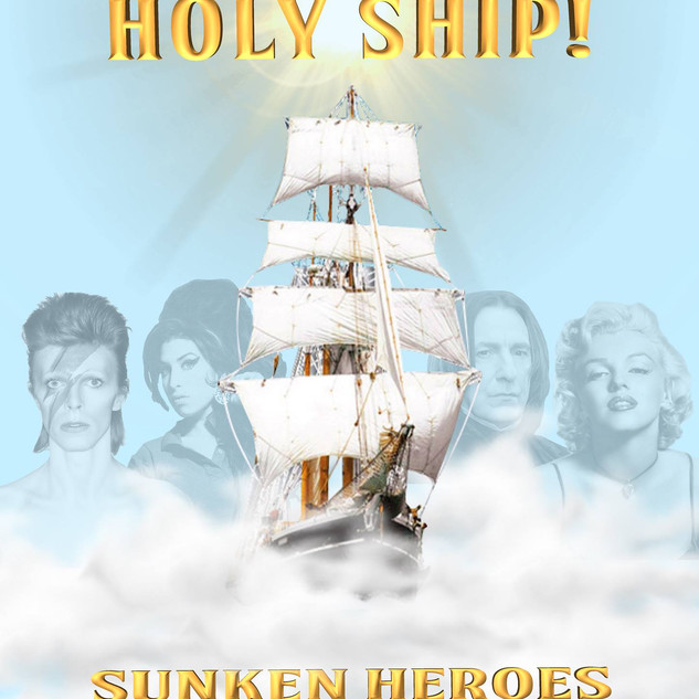Holy Ship x Sunken Heroes
