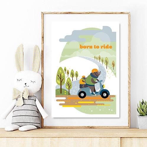 Original kids print - BORN TO RIDE or HOWYA Bears on moped