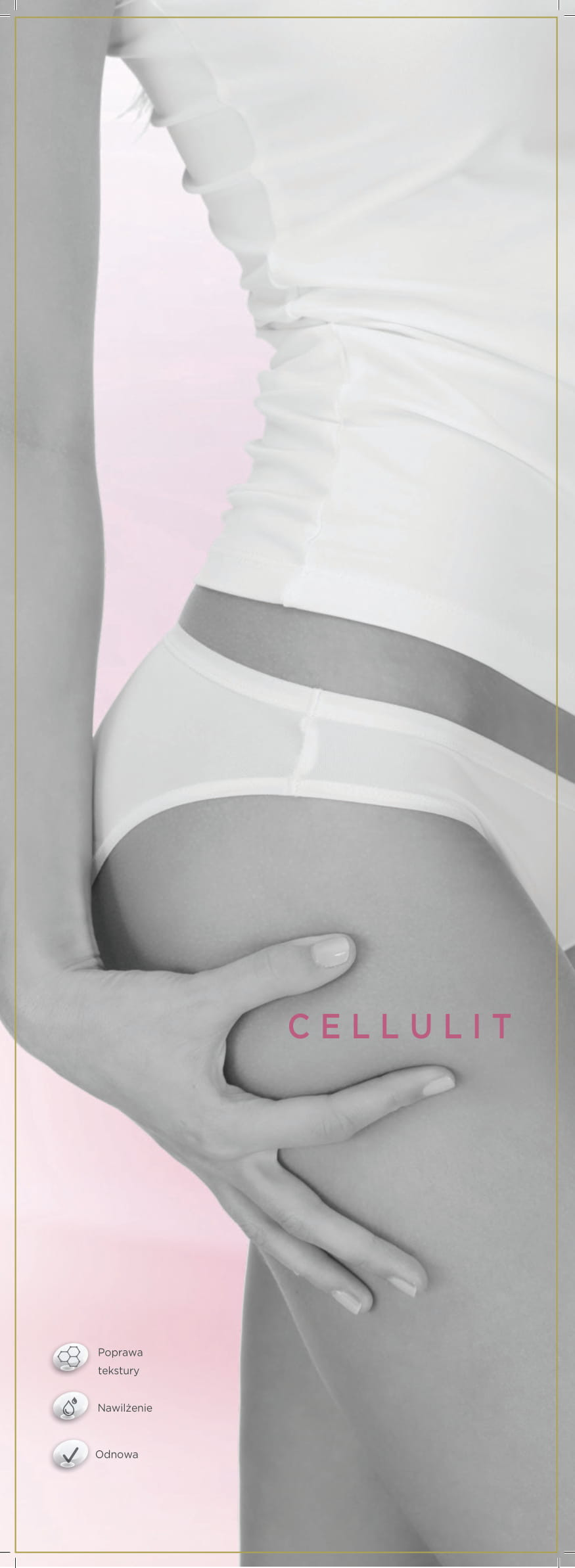 Linia CELLULITE BODY THERAPY