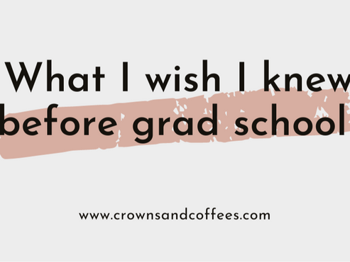 What I wish I knew before my first semester of graduate school