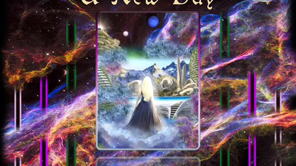 Pathway to the Stars: Part 11, A New Day (Booklet 11 of 12)