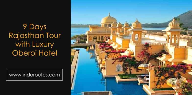 Rajasthan Tour with Luxury Oberoi Hotel