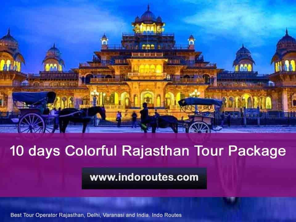10 Days Rajasthan Colorful Tour Package