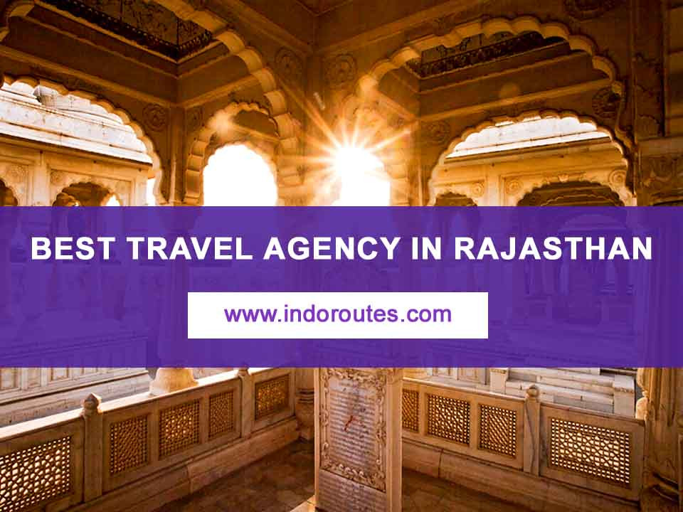 Best Travel Agency in Rajasthan for jaipur delhi agra holiday tours