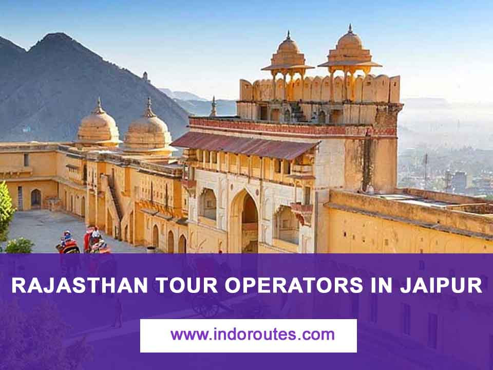Rajasthan tour operators in Jaipur for best Travel Agency in Rajasthan.