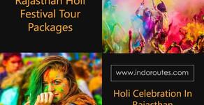 Rajasthan HoliFestivalTour, Holi Tour Package in Rajasthan, Colorful Rajasthan Holi 2020
