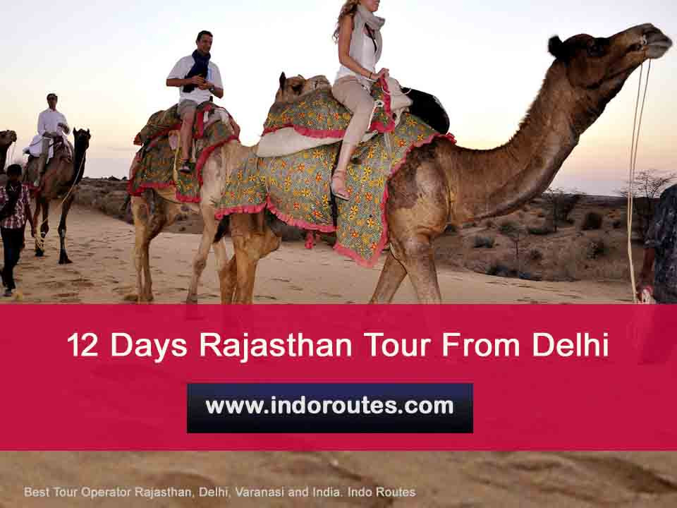12 Days Rajasthan Tour From Delhi