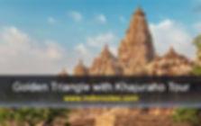 Golden Triangle with Khajuraho Tour, Golden Triangle Tour with Khajuraho