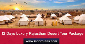 12 Days Luxury Rajasthan Desert Tour Package | Luxury Tour Packages For Rajasthan