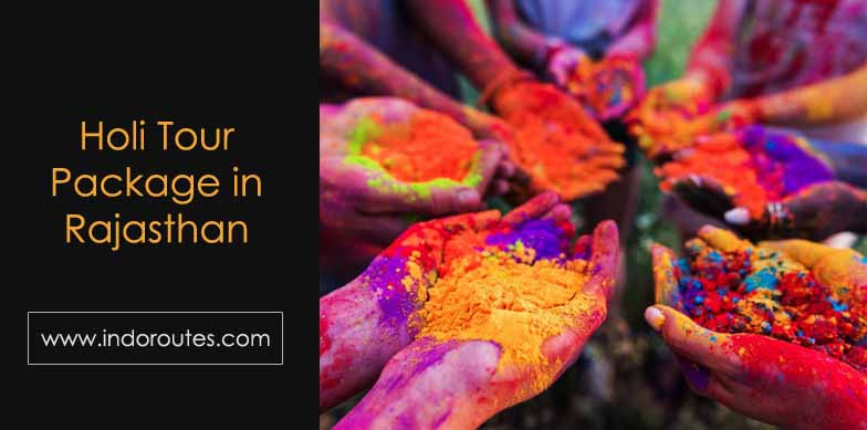 Holi Tour Package in Rajasthan