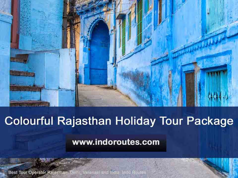 Colourful Rajasthan Holiday Tour Package